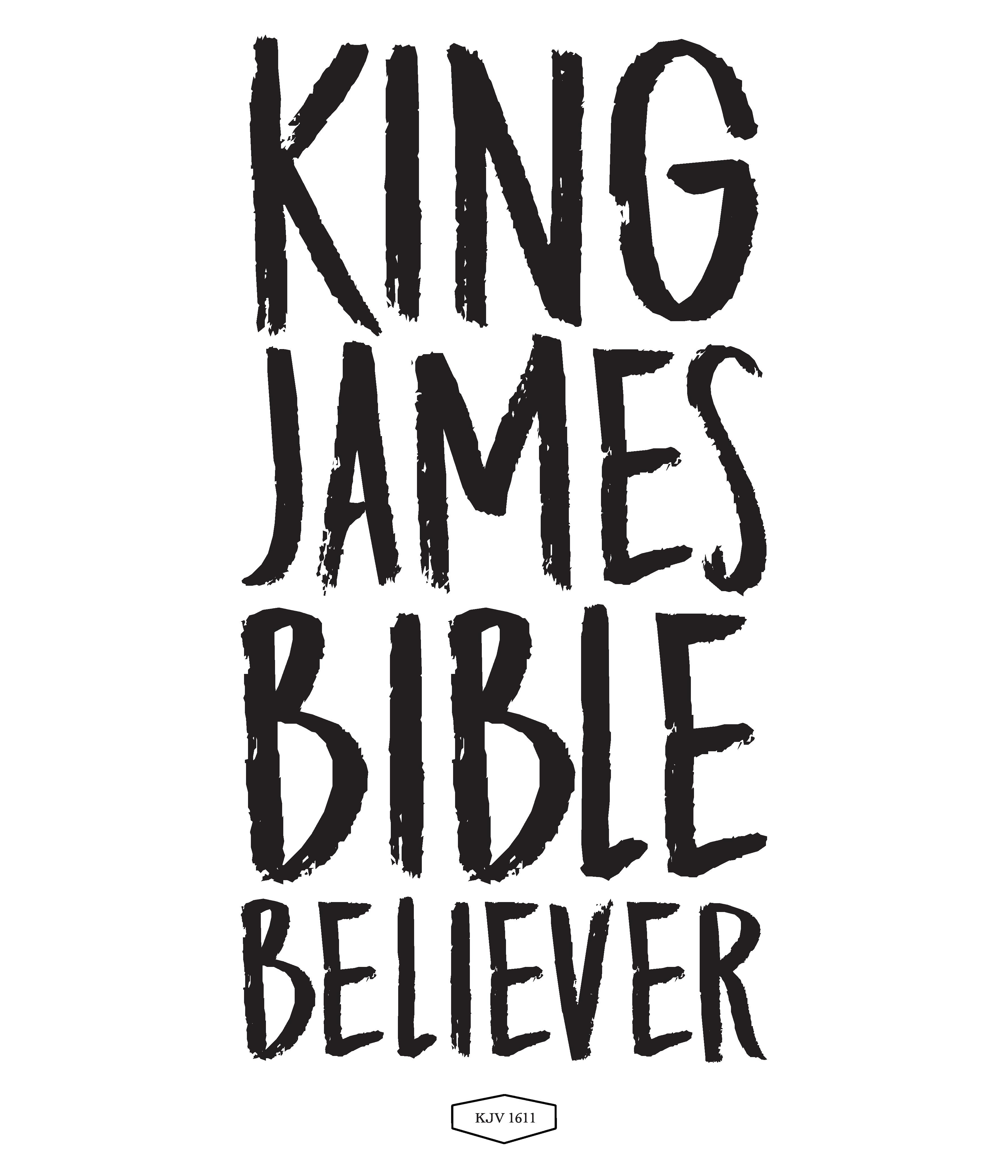 KING JAMES BIBLE BELIEVER, transparant PNG, kleur zwart, eventueel voor op een t-shirt