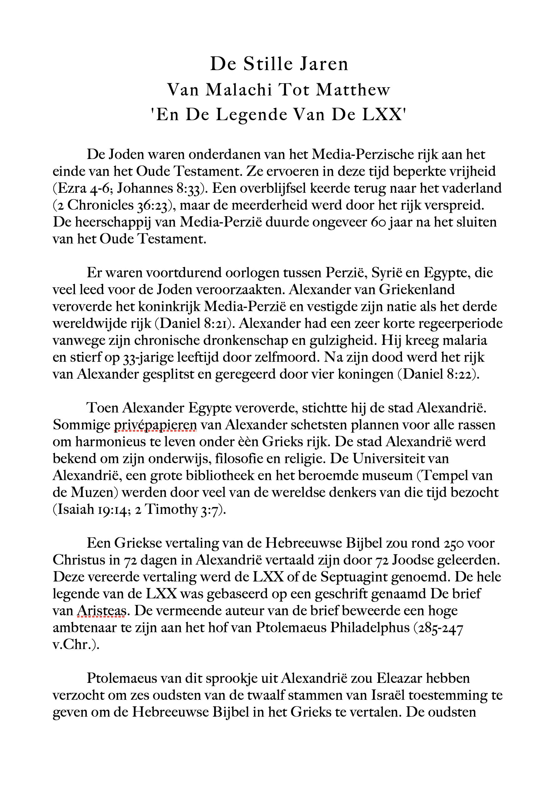 De Stille Jaren Van Malachi Tot Matthew En De Legende Van De LXX.